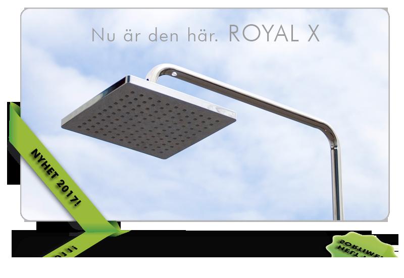 ROYAL X – Den lite exklusivare uteduschen